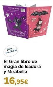 Oferta de El gran libro de magia de Isadora y Mirabella  por 16,95€