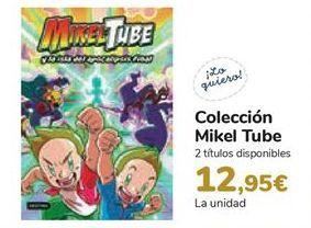 Oferta de Colección Mikel Tube  por 12,95€