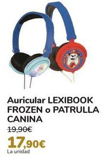 Oferta de Auricular Lexibook FROZEN o PATRULLA CANINA  por 17,9€