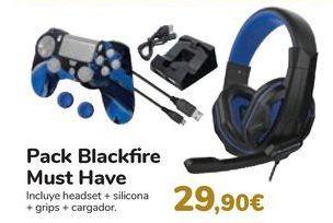 Oferta de Pack Blackfire Must Have  por 29,9€