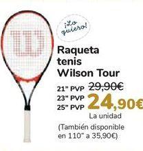 Oferta de Raqueta tenis Wilson Tour  por 24,9€