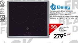 Oferta de Placa de inducción Balay por 279€