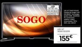 Oferta de Tv led 32'' Sogo por 155€
