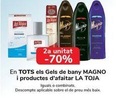 Oferta de En TODOS los geles de baño MAGNO y productos de afeitado LA TOJA  por
