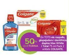 Oferta de En TODOS los cepillos, enjuagues y dentífricos duplos Max White y Total COLGATE por