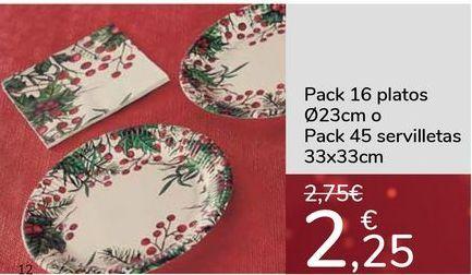 Oferta de Pack 16 platos o Pack 45 servilletas por 2,25€