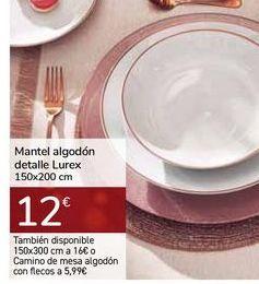 Oferta de Mantel algodón detalle Lurex por 12€