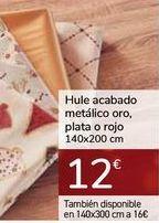 Oferta de Hule acabado metálico oro, plata o rojo  por 12€
