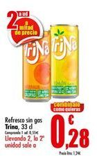 Oferta de Refresco sin gas Trina  por 0,51€
