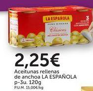 Oferta de Aceitunas rellenas de anchoa LA ESPAÑOLA por 2,25€