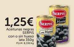 Oferta de Aceitunas negras SERPIS con o sin hueso  por 1,25€