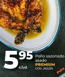 Oferta de Pollo asado Premium por 5,95€