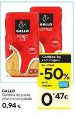 Oferta de Pasta Gallo por 0,94€