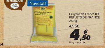 Oferta de Gruyère de France IGP REFLETS DE FRANCE por 4,5€
