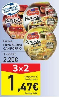 Oferta de Pizzas Pizza&Salsa CAMPOFRÍO por 2,2€