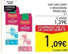 Oferta de Leche calcio semi o desnatada PASCUAL por 1,39€