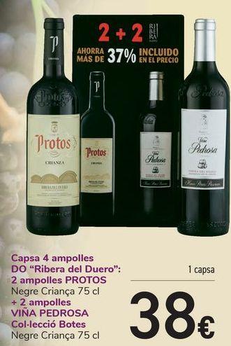 Oferta de Caja 4 botellas D.O. Ribera del Duero 2 Botellas PROTOS + 2 Botellas VIÑA PEDROSA Colección Barricas  por 38€