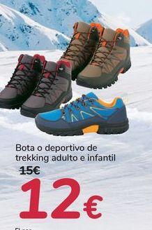 Oferta de Bota o deportivo de trekking adulto e infantil  por 12€