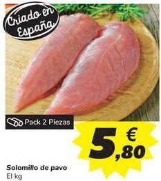 Oferta de Solomillo de pavo por 5,8€