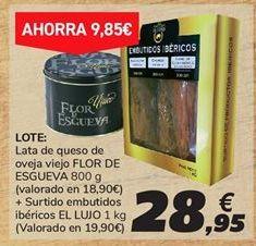 Oferta de Lata de queso de oveja viejo FLOR DE ESGUEVA + Surtido embutidos ibéricos EL LUJO por 28,95€