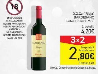 """Oferta de D.O.Ca. """"Rioja"""" BARDESANO por 4,2€"""
