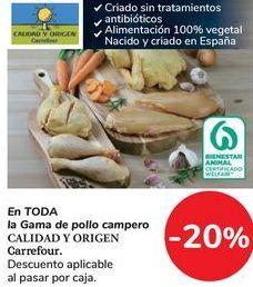 Oferta de En TODA la Gama de pollo campero CALIDAD Y ORIGEN Carrefour por