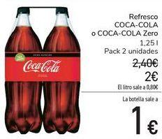 Oferta de Refresco COCA-COLA o COCA-COLA Zero  por 2€