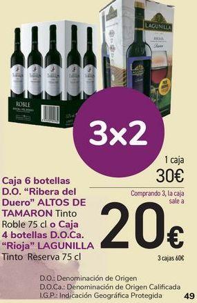 Oferta de Caja 6 botellas D.O Ribera del Duero ALTOS DE TAMARON o Caja 4 botellas D.O.Ca Rioja LAGUINILLA  por 20€