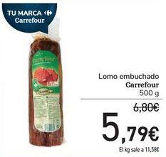 Oferta de Lomo embuchado Carrefour por 5,79€