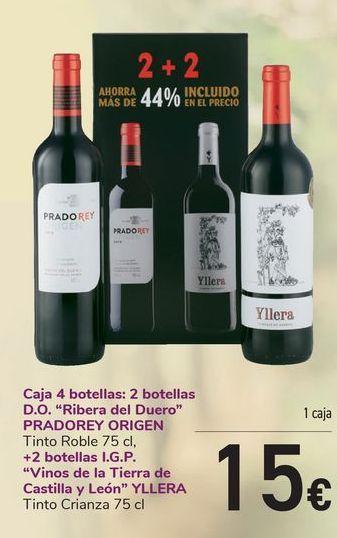 Oferta de Caja 4 botellas: 2 botellas D.O. Ribera del Duero PRADOREY ORIGEN + 2 Botellas I.G.P Vinos de la Tierra de Castillas y León YLLERA  por 15€