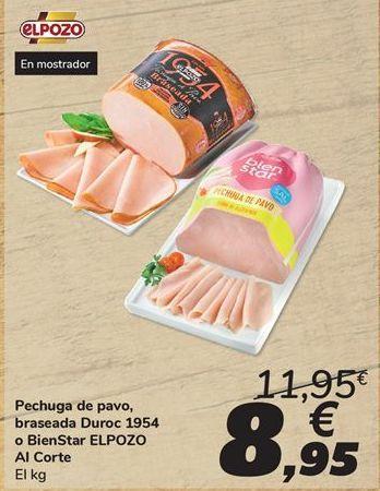 Oferta de Pechuga de pavo braseada Duroc 1954 o BienStar ELPOZO  por 8,95€