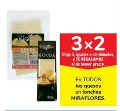 Oferta de En TODOS los quesos en lonchas MIRAFLORES por