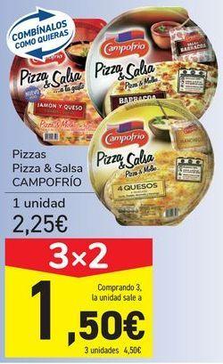 Oferta de Pizzas Pizza&Salsa CAMPOFRÍO por 2,25€