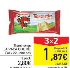 Oferta de Tranchettes LA VACA QUE RÍE por 2,8€