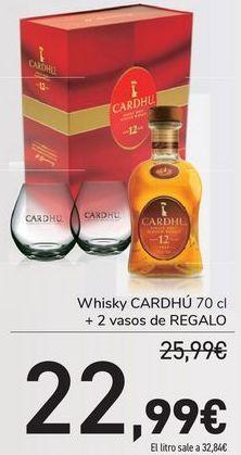 Oferta de Whisky CARDHÚ + 2 vaso de REGALO  por 22,99€