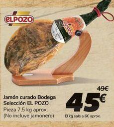 Oferta de Jamón curado Bodega Selección EL POZO por 45€