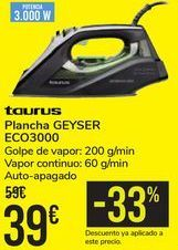 Oferta de Plancha GEYSER ECO3000 Taurus  por 39€