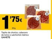 Oferta de Tapita de chorizo, cabecero de lomo o salchichón ibérico GAHETE por 1,75€