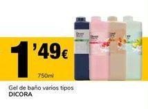 Oferta de Gel de baño varios tipos Dicora por 1,49€