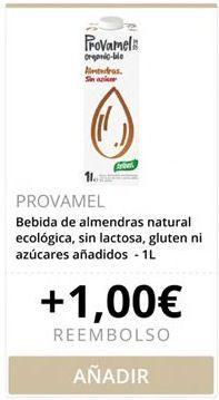 Oferta de PROVAMEL Bebida de almendras natural ecológica, sin lactosa, gluten ni azúcares añadidos  por