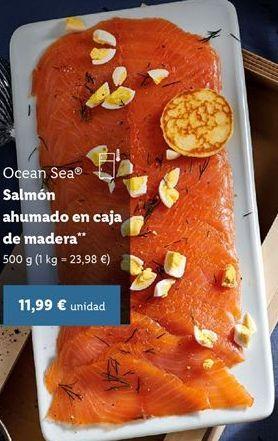Oferta de Salmón ahumado ocean sea por 11,99€