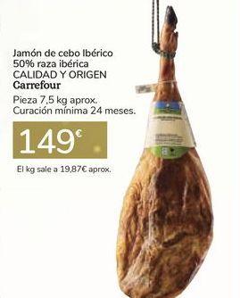 Oferta de Jamón de cebo ibérico 50% raza ibérica CALIDAD Y ORIGEN Carrefour por 149€