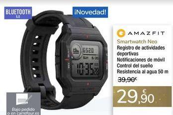 Oferta de Smartwatch Neo AMAZFIT por 29,9€