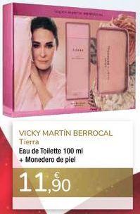 Oferta de Eau de Toilette + Monedero de piel VICKY MARTÍN BERROCAL Tierra por 11,9€