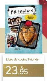 Oferta de Libro de cocina Friends  por 23,95€