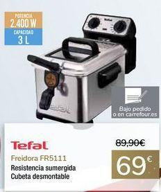 Oferta de Freidora FR5111 Tefal  por 69€