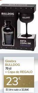 Oferta de Ginebra BULLDOG + Copa de REGALO  por 23€