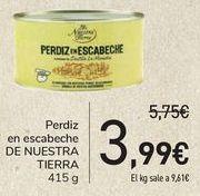 Oferta de Perdiz en escabeche DE NUESTRA TIERRA por 3,99€