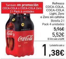 Oferta de Refresco COCA-COLA, COCA-COLA Light, Zero o Zero sin cafeína  por 5,52€