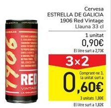Oferta de Cerveza ESTRELLA GALICIA 1906 Red Vintage  por 0,9€